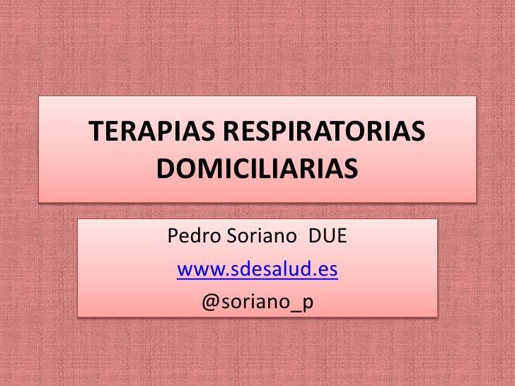 Sesión clinica. terapias respiratorias domiciliarias
