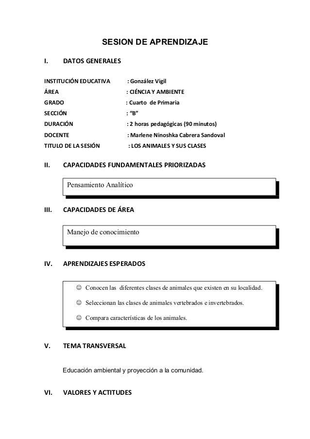SESION DE APRENDIZAJE I.  DATOS GENERALES  INSTITUCIÓN EDUCATIVA  : González Vigil  ÁREA  : CIÉNCIA Y AMBIENTE  GRADO  : C...