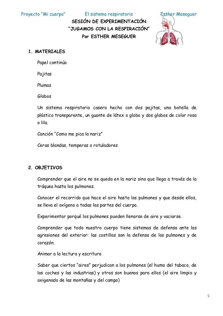 """Proyecto """"Mi cuerpo""""          El sistema respiratorio            Esther Meseguer                         SESIÓN DE EXPERIM..."""