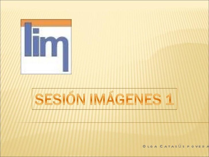 Sesión lim imágenes 1