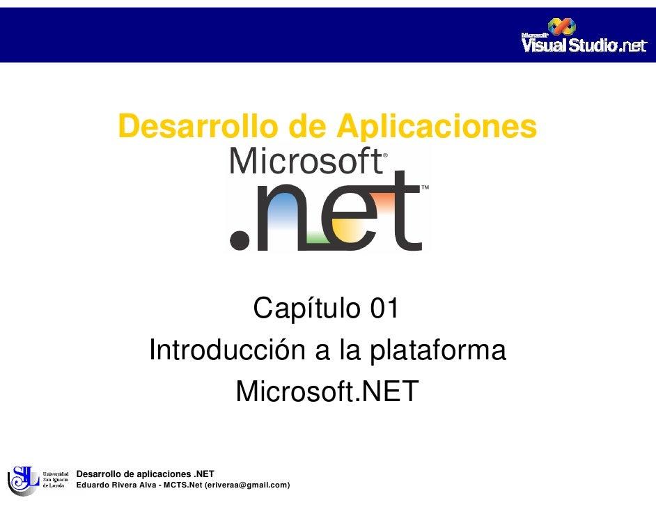 Desarrollo de Aplicaciones                              Capítulo 01                  Introducción a la plataforma         ...