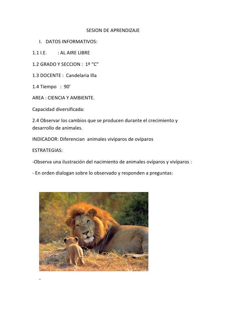 """SESION DE APRENDIZAJE     I. DATOS INFORMATIVOS:  1.1 I.E.   : AL AIRE LIBRE  1.2 GRADO Y SECCION : 1º """"C""""  1.3 DOCENTE : ..."""