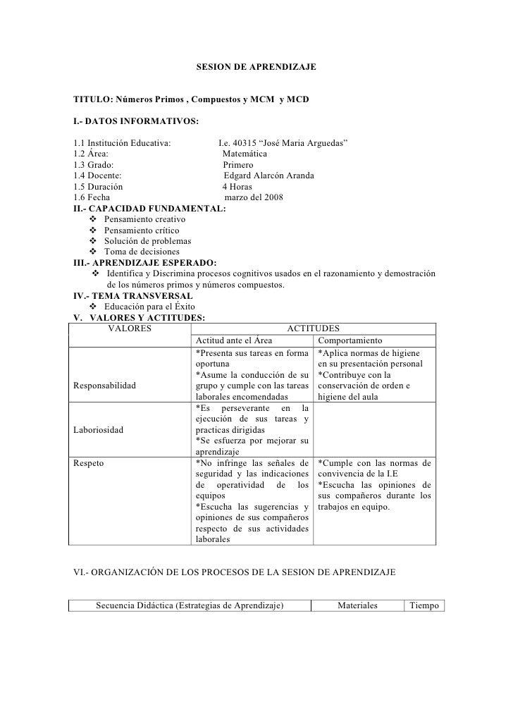 SESION DE APRENDIZAJE   TITULO: Números Primos , Compuestos y MCM y MCD  I.- DATOS INFORMATIVOS:  1.1 Institución Educativ...