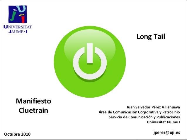 Long Tail                  LON     Manifiesto                                        Juan Salvador Pérez Villanueva     Cl...