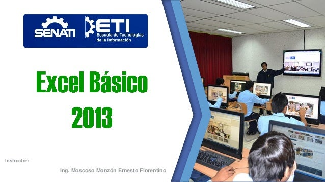 Instructor: Ing. Moscoso Monzón Ernesto Florentino