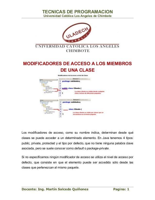 TECNICAS DE PROGRAMACION                Universidad Católica Los Angeles de Chimbote MODIFICADORES DE ACCESO A LOS MIEMBRO...