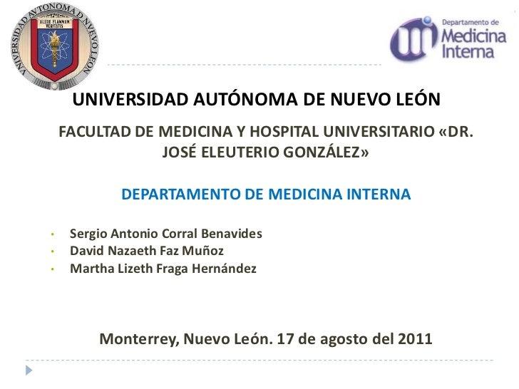 UNIVERSIDAD AUTÓNOMA DE NUEVO LEÓN    FACULTAD DE MEDICINA Y HOSPITAL UNIVERSITARIO «DR.                JOSÉ ELEUTERIO GON...