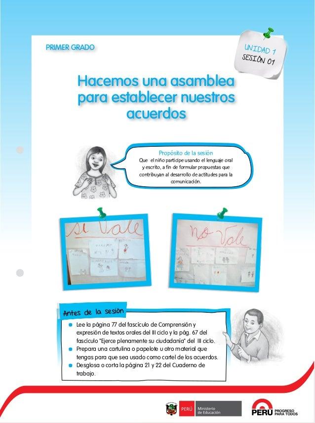 1 Hacemos una asamblea para establecer nuestros acuerdos PRIMER GRADO UNIDAD 1 SESIÓN 01 Propósito de la sesión Que el niñ...