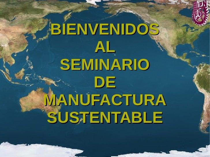 Sesion 1   introduccion sustentabilidad