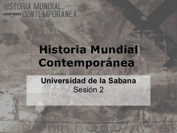 Sesion 2   historia mundial contemporánea - independencia eeuu