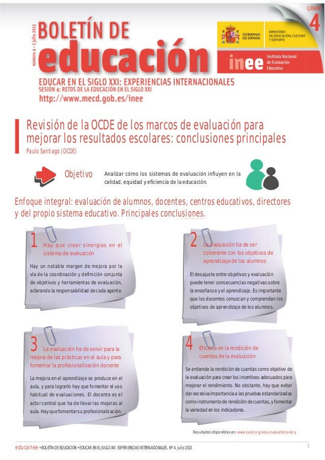 Revisión de la OCDE de los marcos de evaluación para mejorar los resultados escolares: conclusiones principales Paulo Sant...