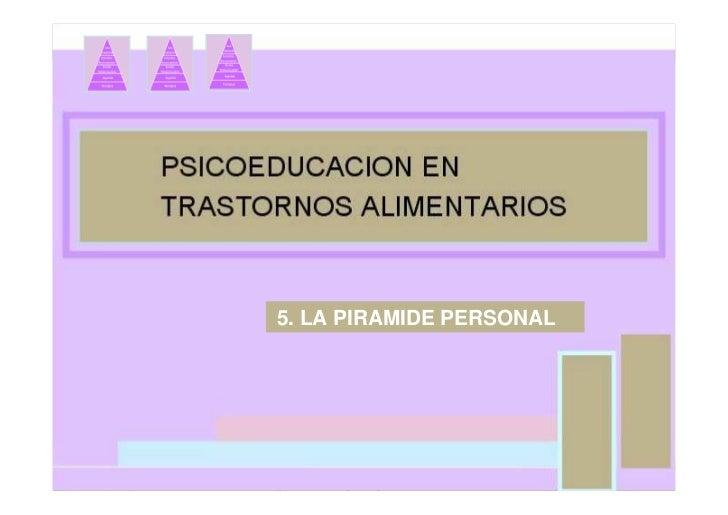 5. LA PIRAMIDE PERSONAL                                               5. LA PIRAMIDE PERSONAL                             ...