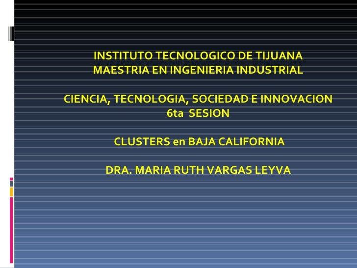 CTStei Cluster en Baja California