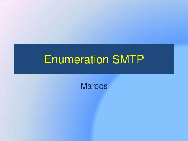 Enumeration SMTP Marcos