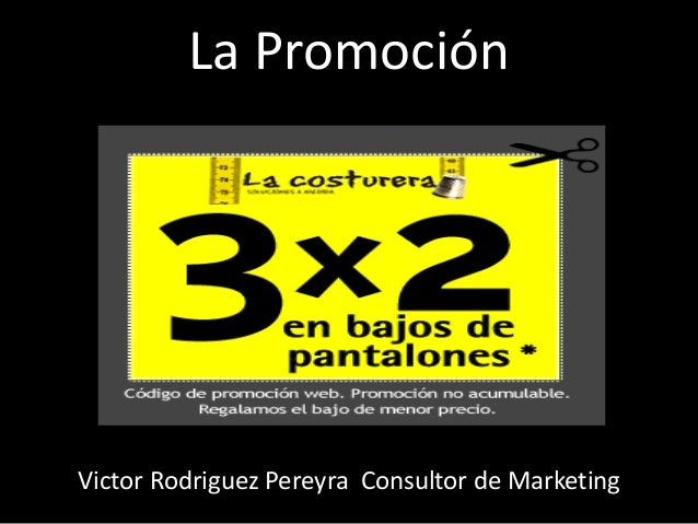 La Promoción Victor Rodriguez Pereyra Consultor de Marketing