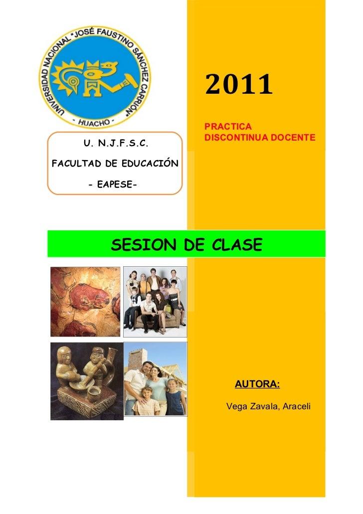 2011                        PRACTICA                        DISCONTINUA DOCENTE     U. N.J.F.S.C.FACULTAD DE EDUCACIÓN    ...