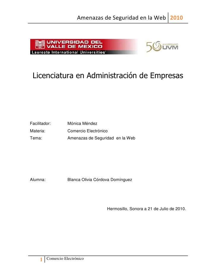 Licenciatura en Administración de Empresas<br />Facilitador:Mónica Méndez<br />Materia: Comercio Electrónico<br />Tema: Am...