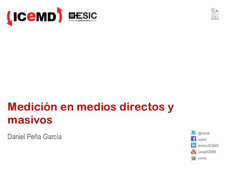 Medición en medios directos y masivos Daniel Peña García