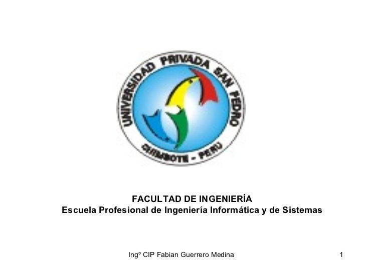 FACULTAD DE INGENIERÍA Escuela Profesional de Ingeniería Informática y de Sistemas