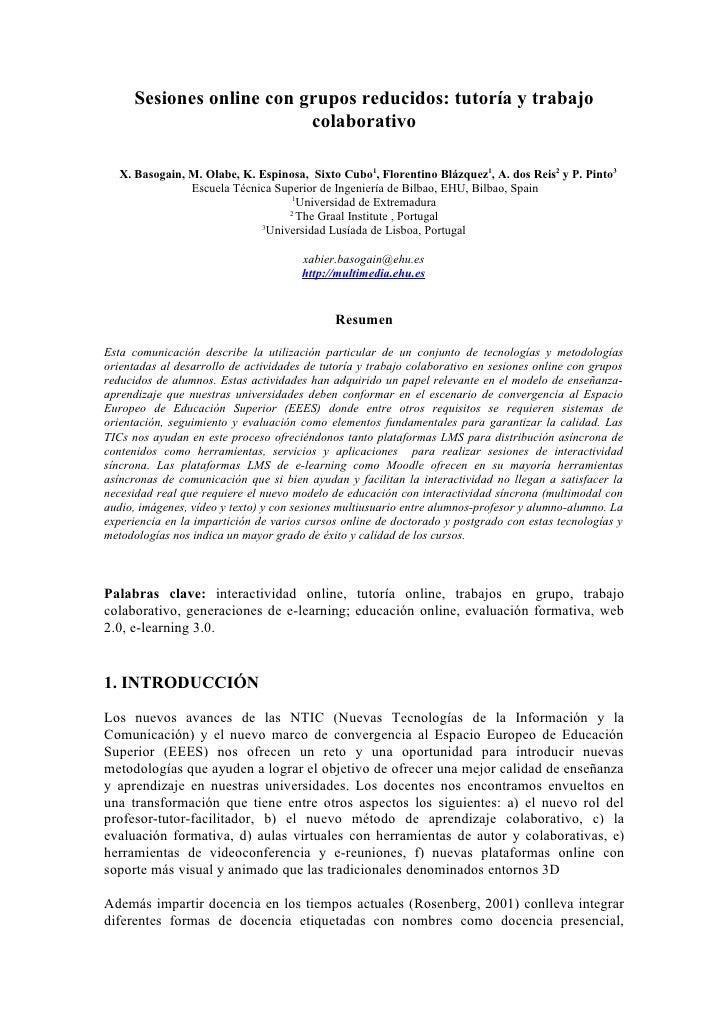 Sesiones online con grupos reducidos: tutoría y trabajo                            colaborativo     X. Basogain, M. Olabe,...