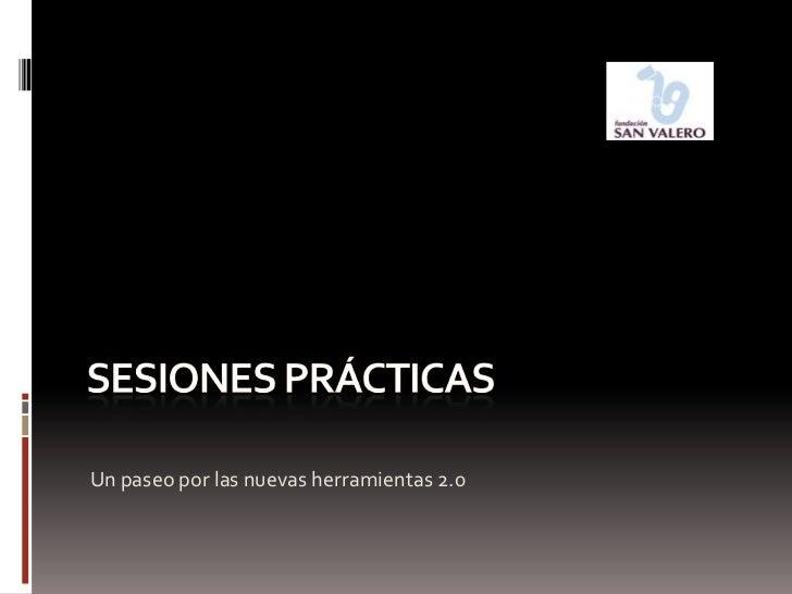 Sesiones prácticas