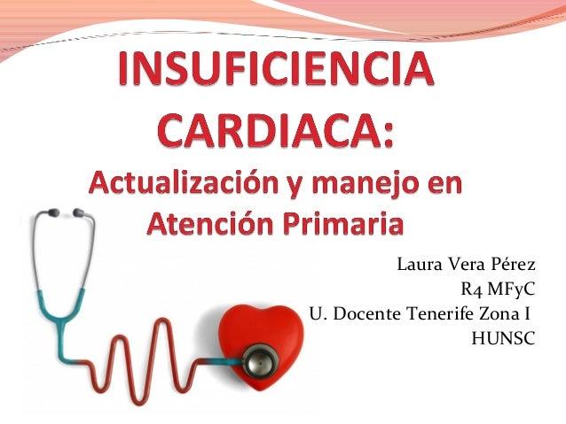 Laura Vera Pérez R4 MFyC U. Docente Tenerife Zona I HUNSC