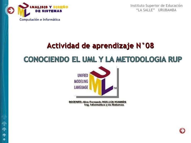 """ANALISIS Y DISEÑO            Instituto Superior de Educación  DE SISTEMAS                    """"LA SALLE"""" URUBAMBA       Act..."""