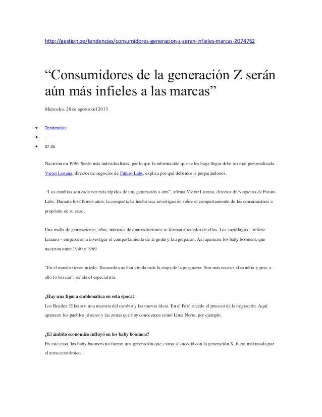 """http://gestion.pe/tendencias/consumidores-generacion-z-seran-infieles-marcas-2074762  """"Consumidores de la generación Z ser..."""