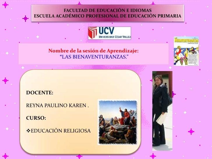FACULTAD DE EDUCACIÓN E IDIOMAS<br />ESCUELA ACADÉMICO PROFESIONAL DE EDUCACIÓN PRIMARIA<br />Nombre de la sesión de Apren...