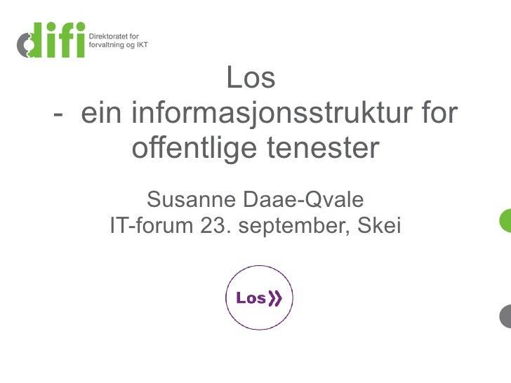 Sesjon3 Susanne Daae Qvale Los Statusogframdrift