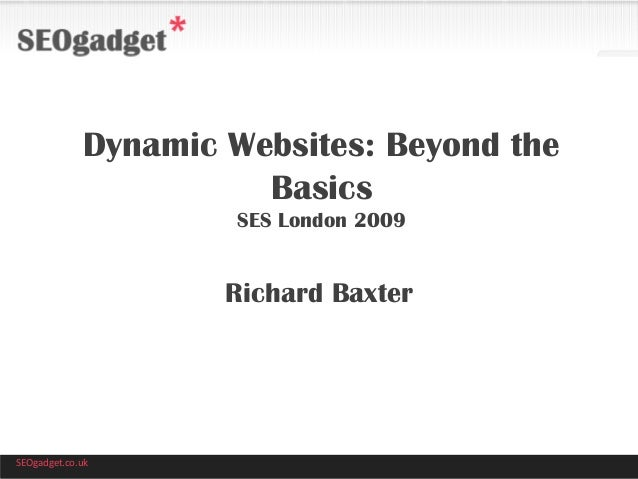 Dynamic Website Optimisation - SEO Beyond the Basics