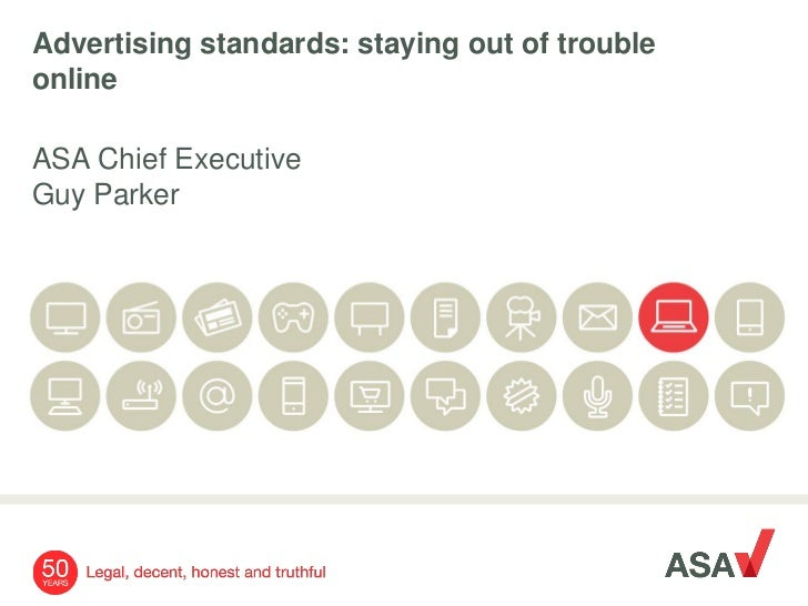 Advertising standards: staying out of troubleonlineASA Chief ExecutiveGuy Parker