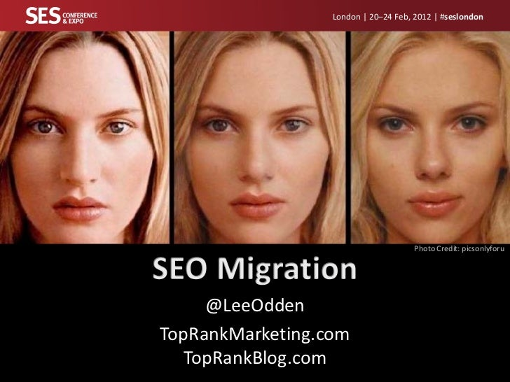 SES London 2012 - Lee Odden - SEO Site Migration