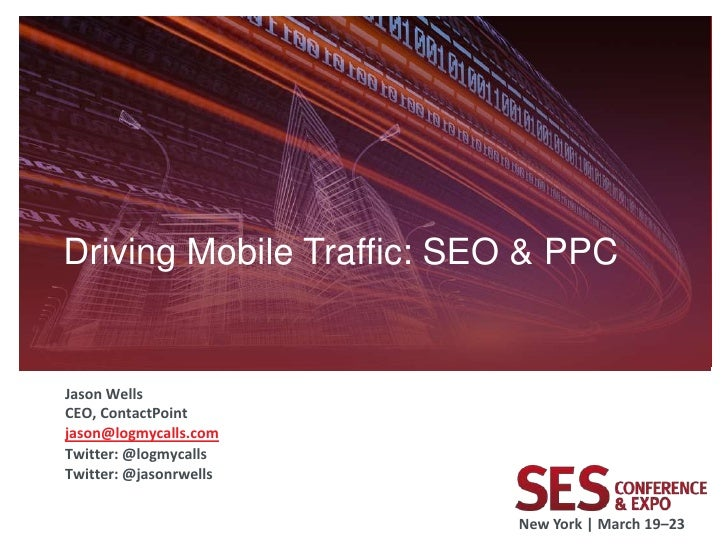 SES New York - Driving Mobile Traffic: SEO &PPC