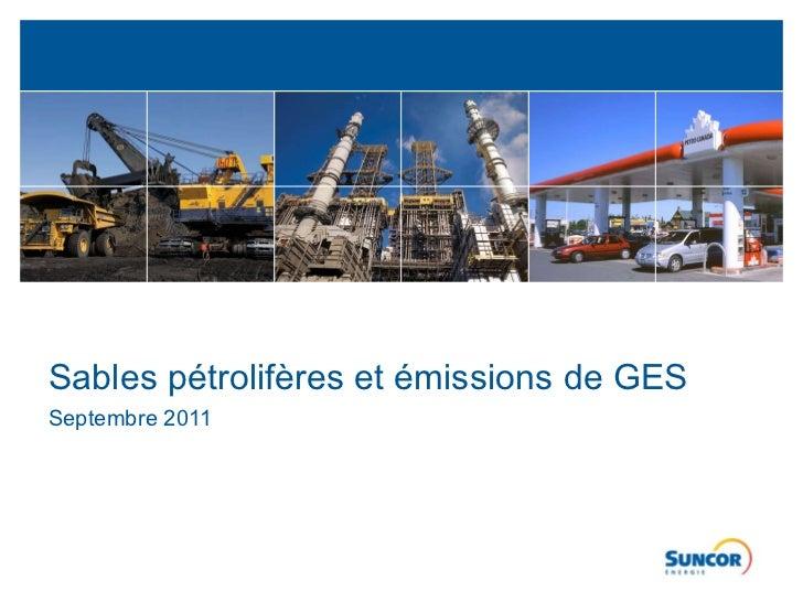 Sables pétrolifères et émissions de GES Septembre 2011