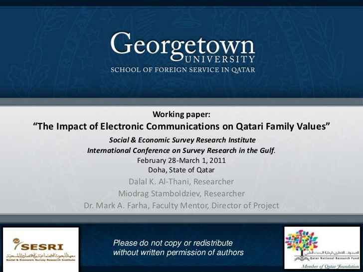 """Working paper: """"The Impact of Electronic Communications on Qatari Family Values""""Social & Economic Survey Research Institut..."""
