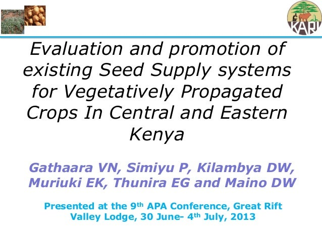 Presented at the 9th APA Conference, Great Rift Valley Lodge, 30 June- 4th July, 2013 Evaluation and promotion of existing...