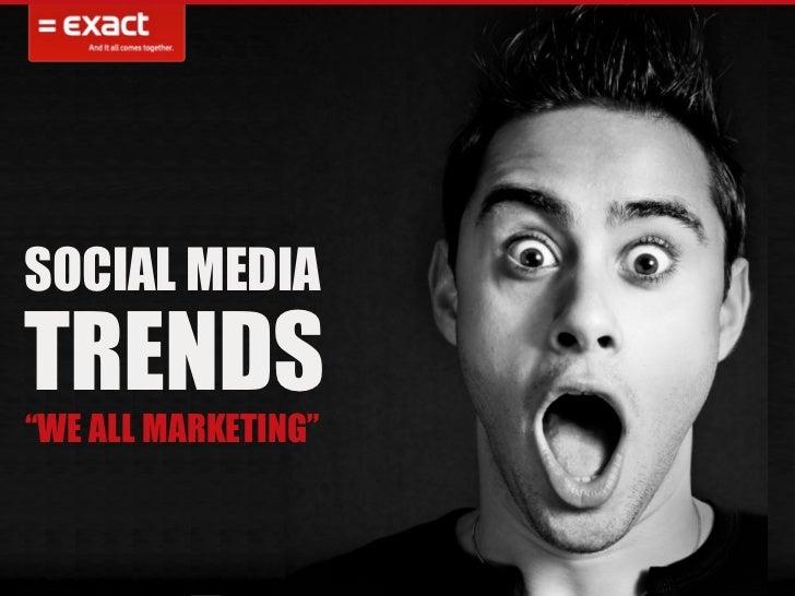 SOCIAL MEDIA      Trefwoord: trends, social media, auto B2B meeting Presentatie tijdens de Business-2-businessmotive, leas...