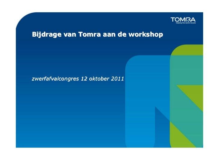 Bijdrage van Tomra aan de workshopzwerfafvalcongres 12 oktober 2011