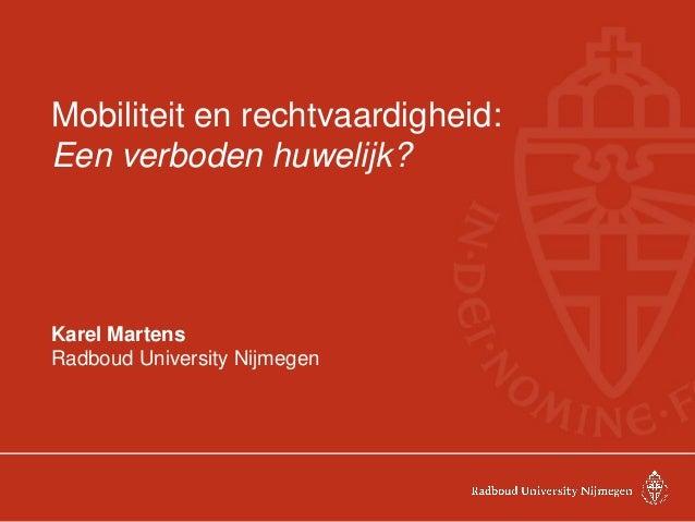 VRP-congres 2014_Mobiliteit en rechtvaardigheid. Een verboden huwelijk? Karel Martens