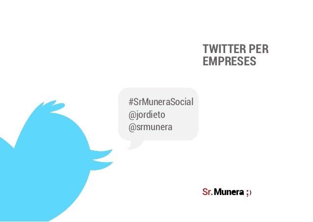 Sessió 2   twitter nivell inicial per empreses