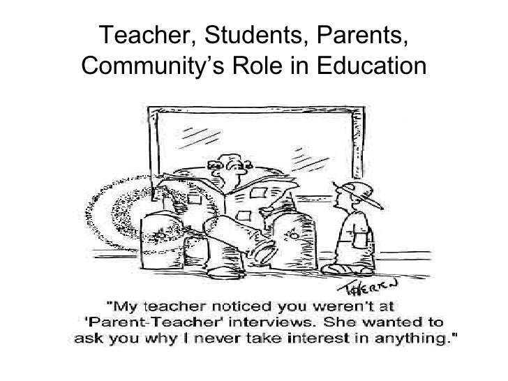 Teacher, Students, Parents, Community's Role in Education