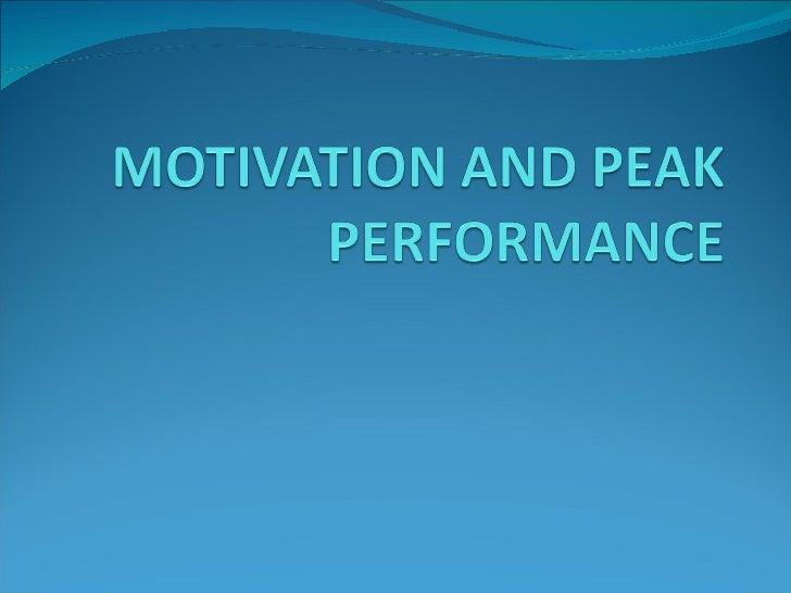 Session 9 motivation and peak performance ( SMS )