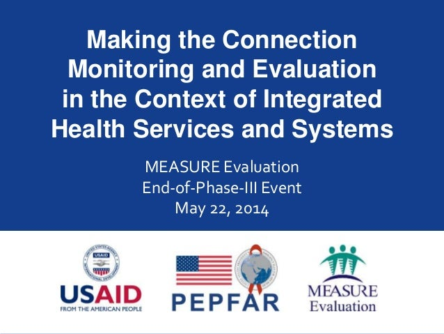 Making the Connection: Monitoring and Evaluation in the Context of Integrated Health Services and Systems
