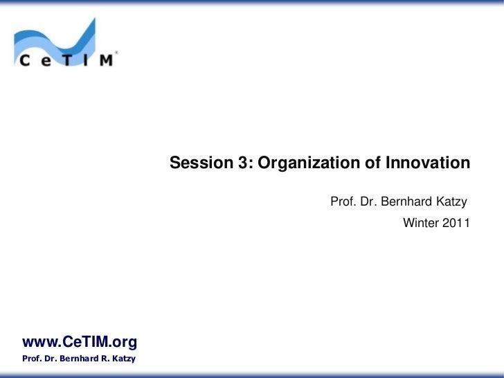 Session03 organization ofinnovation
