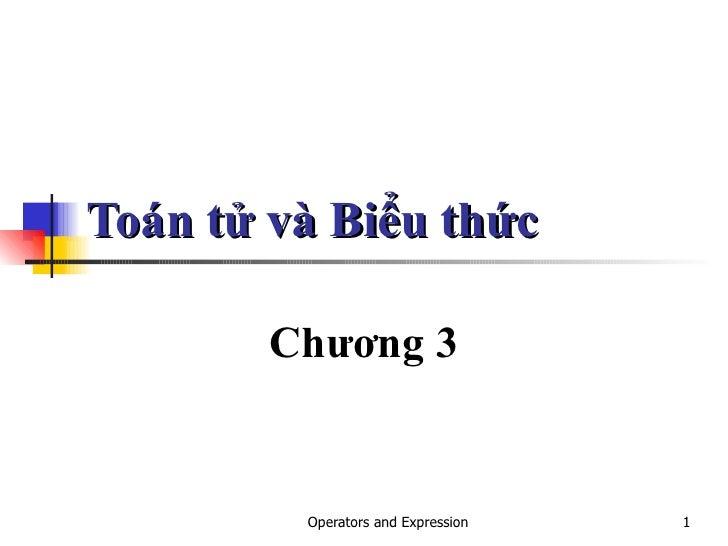 Toán tử và Biểu thức Chương 3