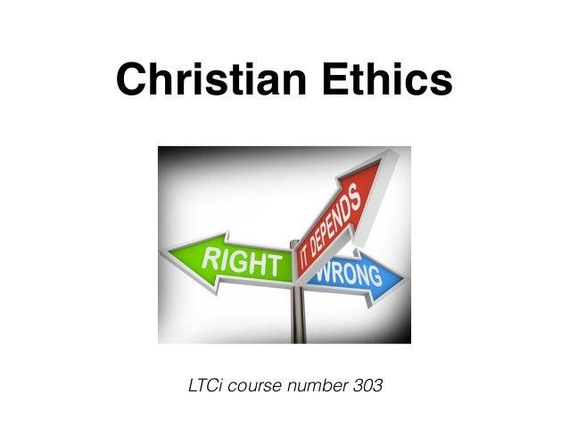 Christian Ethics Session 1