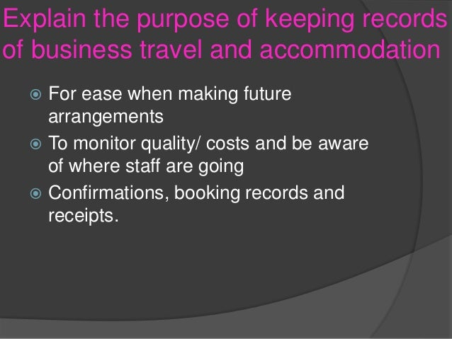 1 explain the purpose of confirming instructions and requirements for business travel and accommodat The revenues of the risk management sector of the business are about $  travel records, types of  or parent shall provide instructions for the parent to: (1).