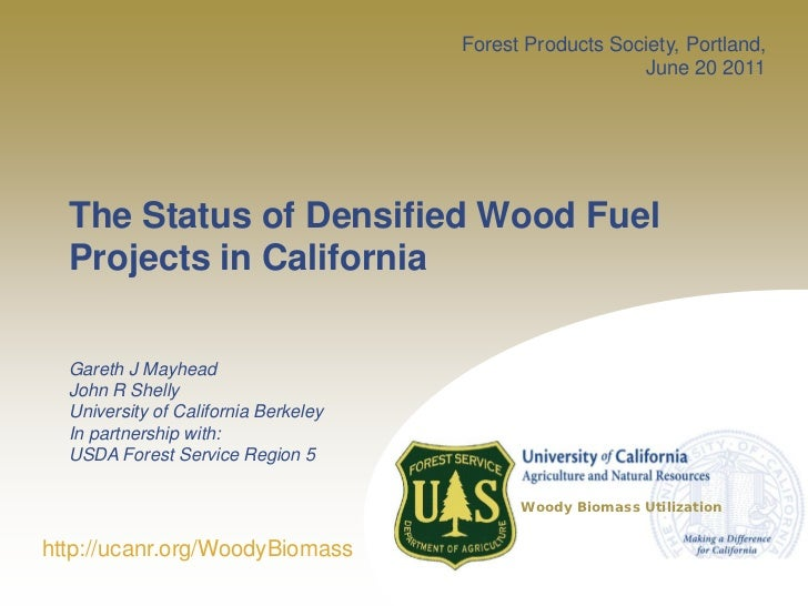 Forest Products Society, Portland,                                                         June 20 2011  The Status of Den...