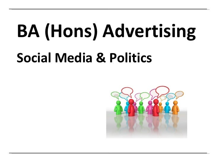BA (Hons) Advertising Social Media & Politics